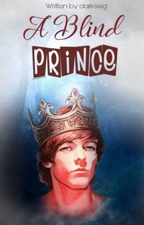 A Blind Prince ~Larry by DarkSieg