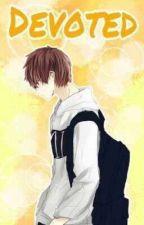 Devoted | Kuudere boy × Reader  by NightDoodle20