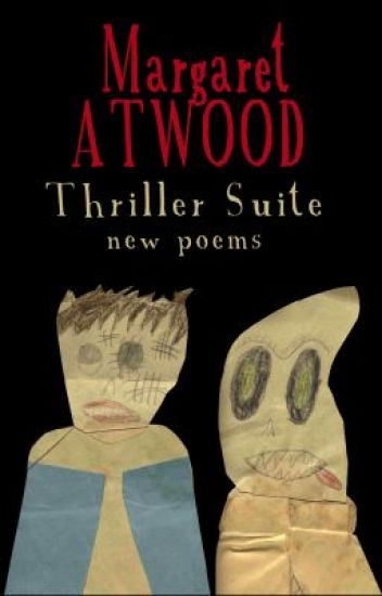 Thriller Suite: New Poems