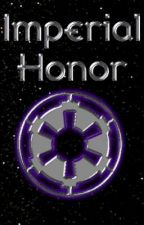 Imperial Honor Chapter 3 of 13 by imperialjedi
