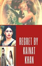 'regret ✔✅ by kainat-kainat