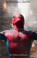 Spiderman's Secret by MikhaelaDustin