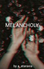 Melancholy by a_ataraxia
