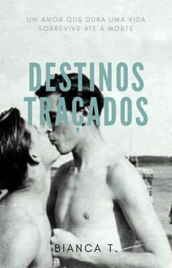 Destinos Traçados (Romance Gay)