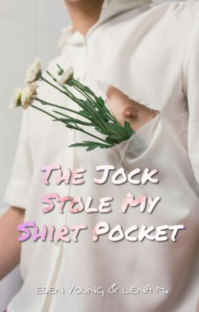 The Jock Stole my Shirt Pocket by esyoung