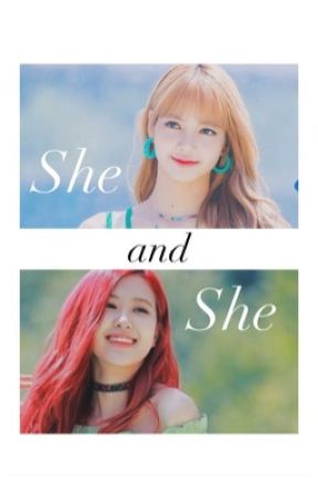 she & she | chaelisa by thepursuitofbeing