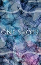 One shots by Dark_Bloodxx