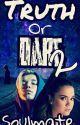 Truth Or Dare 2 - Soulmate ||Marcus Gunnarsen|| by Vanjaa_1015