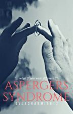 Aspergers Syndrome (BXB) by GeekCharming18