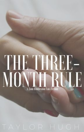 The Three-Month Rule by taylorhugh