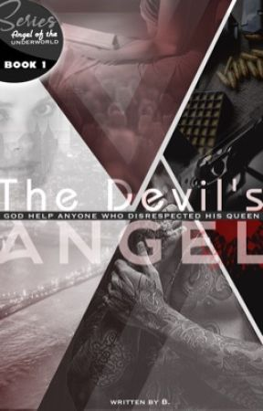 The Devil's Angel (Angels of the Underworld: Book One) (Completed) by SignorinaAnon