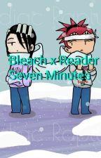 Bleach x Reader Seven Minutes by Oliver-Vincent