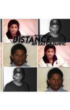 Distance : an Eazy-E fanfic  by eazyeismines