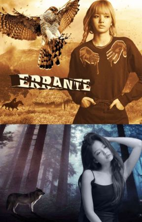 Errantes (Jenlisa) by cameelacc
