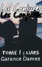 Les conjurés {New Virginity Game} [FR] by Akane-Teiko