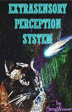 Extrasensory Perception System (EsPerS) by S0ngweaver