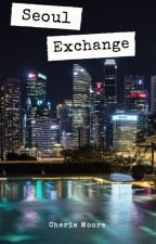 Seoul Exchange by cheriemoore17