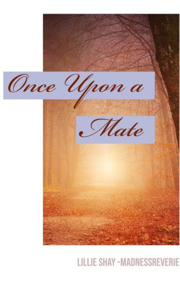 Once Upon a Mate