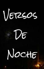 Versos de Noche by AndreAlmeida914