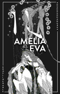 Đọc truyện Amelia or Eva