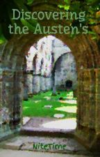 Discovering the Austen's by _NiteTime_