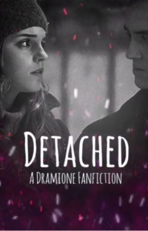 Detached - Dramione by QueenOfShipping2017