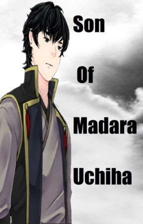 Son Of Madara Uchiha - Mason Meeting new people for the