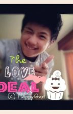 The Love Deal with Ranz Kyle by HappyGurl