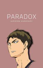 paradox • ushijima wakatoshi by spicyhotpot