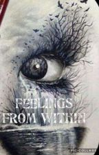 Feelings From Within by ksmiley7374