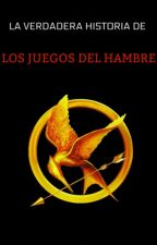 """LA VERDADERA HISTORIA DE """"LOS JUEGOS DEL HAMBRE"""" by Guadilol02"""