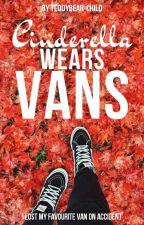Cinderella Wears Vans #1 | Slow Updates by teddybear_child