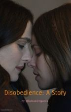 disobedience fanfic by lesbianshipper101