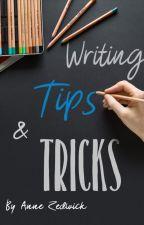 Writing Tips & Tricks by Anne_Zedwick