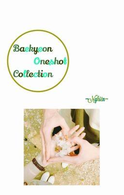 Đọc truyện ♡ (Baekyeon) Oneshot written by me._ MinYeonie. ♡