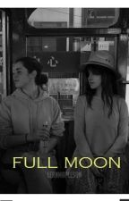 Full Moon - Camren by itsmardybum
