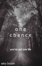 ONE CHANCE by AmyLouise1D