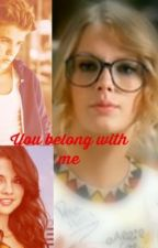 You Belong with me by kimanddusty