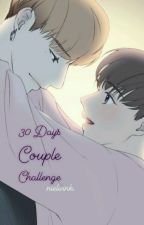 30 Days Couple Challenge by fourthchoice