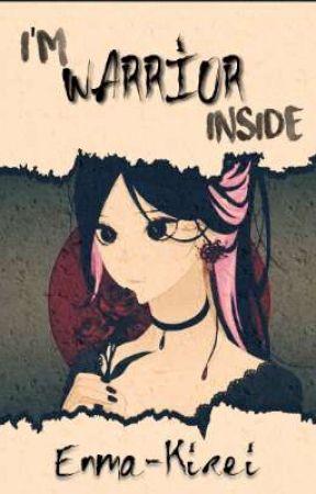 I'm warrior inside  | Levi x oc | by Enma-Kirei