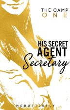 The Camp: His Secret Agent Secretary (Book 1) by MsButterfly