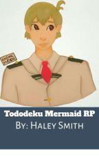 Tododeku Mermaid AU by HaleySmith367