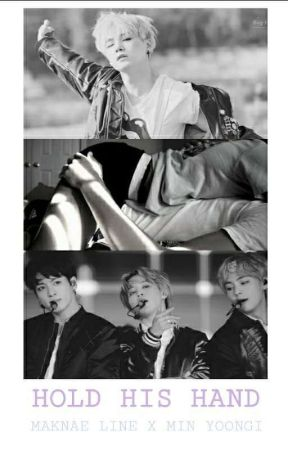 Hold his hand | Min Yoongi × BTS (Mostly Maknae Line) One Shots by frnkierogw