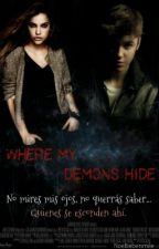 Where my demons hide (Justin y tú) by noebiebersmile