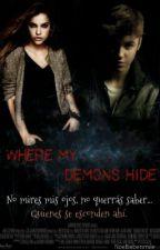 Where my demons hide (Justin y tú) by noebiebersmile