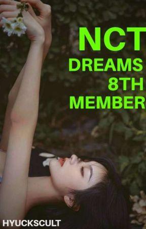 Nct Dreams 8th Member by hyuckscult