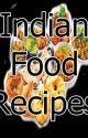 Indian food recipes  by 123Pattu