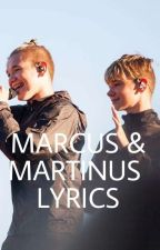 Marcus and Martinus lyrics by AKMM_05