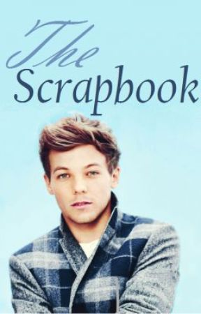 The Scrapbook (Louis Tomlinson) by one-direction-fantic
