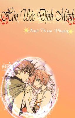 Đọc truyện [Fanfic] [Sakura&Syaoran] HÔN ƯỚC ĐỊNH MỆNH
